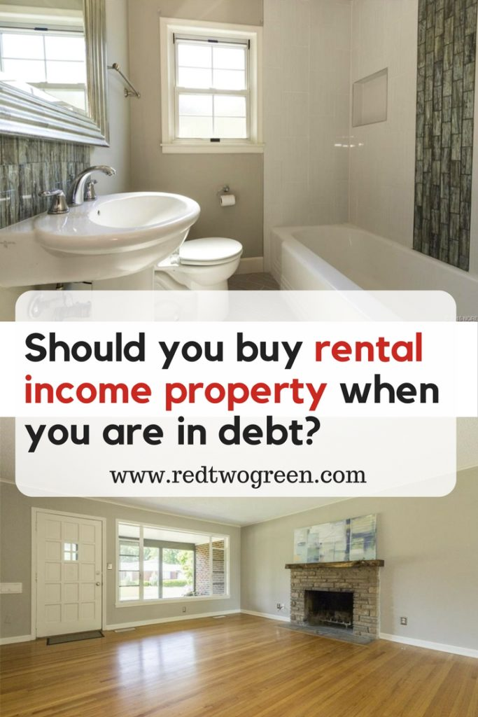 should you buy rental income property when you are in debt